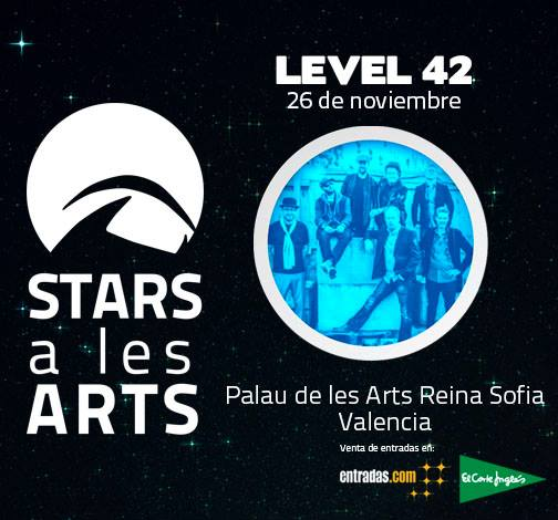 Level 42 - Stars a les Arts