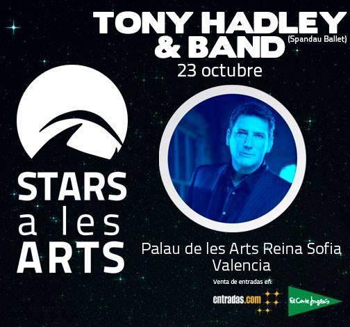 Tony Hadley - Stars a les Arts